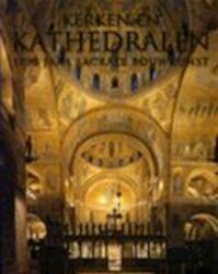 Kerken en kathedralen - Barbara Borngässer, Rolf Toman, Achim Bednorz, Eisso Post (ISBN 9781445404769)