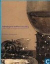 Gebruiksglas in beeld en verbeelding - A. G. A. van Dongen, Harold E. Henkes, Museum Boymans-Van Beuningen (ISBN 9789069181417)