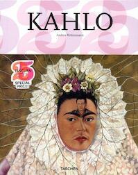 Frida Kahlo 1907-1954 - Andrea Kettenmann (ISBN 9783836512633)