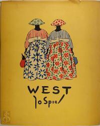 West - Jo Spier, Piet Bakker
