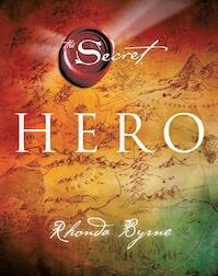 Hero - Rhonda Byrne (ISBN 9789021556529)