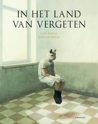 In het land van vergeten - Carl Norac (ISBN 9789020999945)