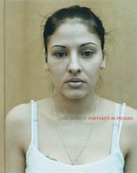 Portraits in Prisons - L. Gariglio (ISBN 9789078909019)