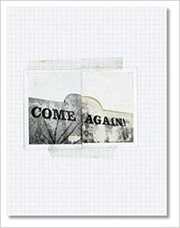 Come Again - Robert Frank - Robert Frank (ISBN 9783865212610)