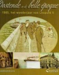 Oostende in de belle epoque - Unknown (ISBN 9789058263599)