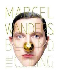 Marcel Wanders - Behind the Ceiling (ISBN 9783899552348)