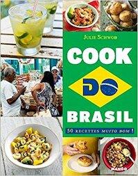 Cook do Brasil - Julie Schwob (ISBN 9782317007415)