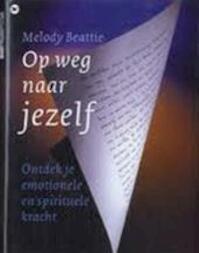 Op weg naar jezelf - Melody Beattie, Spirittalk (ISBN 9789044300581)