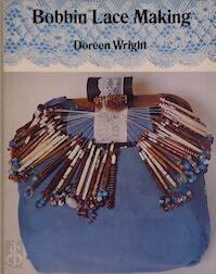 Bobbin Lace Making - Doreen Wright (ISBN 0713517921)