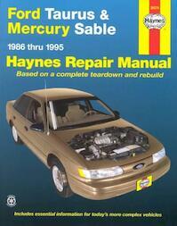 Ford Taurus & Mercury Sable Automotive Repair Manual - Bob Henderson, John Harold Haynes (ISBN 9781563922121)