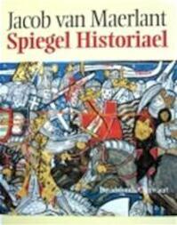 Jacob van Maerlant Spiegel Historiael - Jozef Janssens, Martine Meuwese (ISBN 9789063063580)
