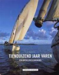Tienduizend jaar varen - Luc Cuyvers (ISBN 9789077363010)