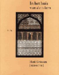 In het huis van de islam - Henk Driessen (ISBN 9789061686064)