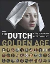The Dutch Golden Age - Hans Goedkoop, Kees Zandvliet (ISBN 9789057308901)