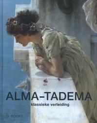 Alma-Tadema - Elizabeht Prettelohn (ISBN 9789462581722)