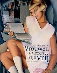 Vrouwen die lezen zijn vrij - Stefan Bollmann, Antonia Meiners, Jan Bert Kanon, Petra Gunst (ISBN 9789061533337)
