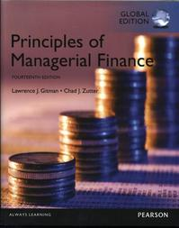 Principles of Managerial Finance, Global Edition - Lawrence J. Gitman, Chad J. Zutter (ISBN 9781292018201)