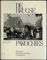 De Brugse Parochies - Jaak A. Rau, Marc Ryckaert (ISBN 9789069660288)