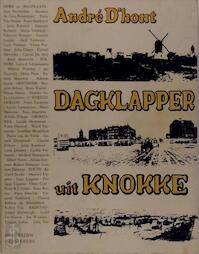 Dagklapper uit Knokke - André D'. Hont