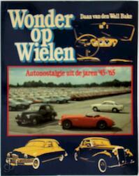 Wonder op wielen - Daan van den Wall Bake, Hans Broers (ISBN 9789022840092)