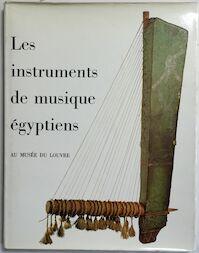 Les instruments de musique egyptiens - Christiane Ziegler (ISBN 2711801128)