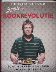 Jamie's kookrevolutie - Jamie Oliver (ISBN 9789021540757)