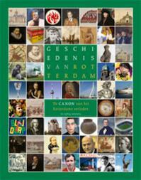 Geschiedenis van Rotterdam - Ren? / Bent, Els van den Wilma van / Spork Giersbergen (ISBN 9789057307621)