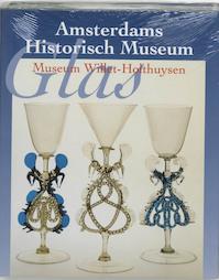 Glas in het Amsterdams Historisch Museum en Museum Willet-Holthuysen - Hubert Vreeken (ISBN 9789040092428)
