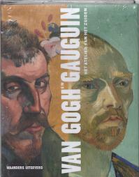 Van Gogh en Gauguin - D.W. Druick, P. Kort Zegers (ISBN 9789040096372)