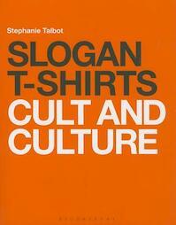 Slogan T-Shirts - Stephanie Talbot (ISBN 9781408157541)
