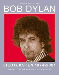Liedteksten 1974-2002 - Bob Dylan (ISBN 9789038890227)