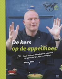 De kers op de appelmoes - Pierre Wind (ISBN 9789021515311)