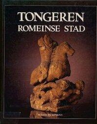 Tongeren Romeinse stad - W. Vanvinckenroye (ISBN 9789020912982)