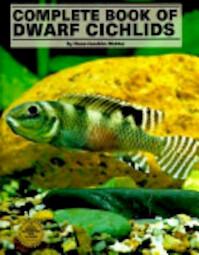 Complete Book of Dwarf Cichlids - Hans-Joachim Richter (ISBN 9780866227018)