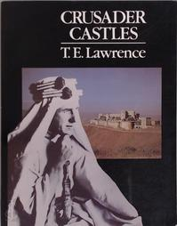 Crusader Castles - Thomas Edward Lawrence (ISBN 9780907151678)