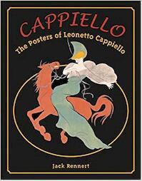 Cappiello - The Posters of Leonetto Cappiello - Jack Rennert (ISBN 9780966420272)