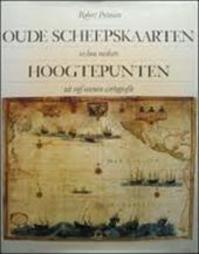 Oude scheepskaarten en hun makers - Robert Putman (ISBN 9789061133094)
