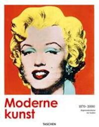 Moderne kunst - Dietmar Elger, Jens Asthoff, Hans Werner Holzwarth, Jan Wynsen, Elke Doelman (ISBN 9783836528009)