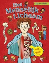 Het menselijk lichaam; kijk en ontdek! (ISBN 9789044741438)