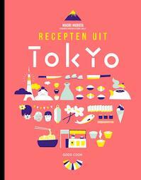 Recepten uit Tokyo - Maori Murota (ISBN 9789461431127)