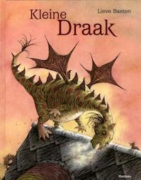 Kleine Draak - Lieve Baeten (ISBN 9789022326466)