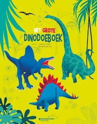 Het grote Dinodoeboek - Carina Louart (ISBN 9789059086548)