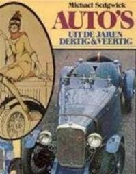 Auto's uit de jaren Dertig & Veertig - Michael Sedgwick (ISBN 9789022840115)