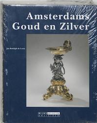 Amsterdams goud en zilver - Jan Rudolph de Lorm (ISBN 9789040094033)