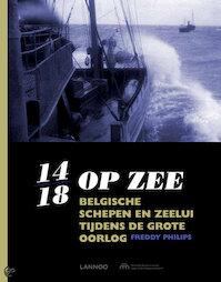 14/18 op zee - Freddy Philips, Erik Ros, Thijs Delrue (ISBN 9789401405287)