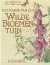 Het maken van een wilde bloementuin - Jonathan Andrews, Theo Groen, Edith Holden (ISBN 9789021001425)