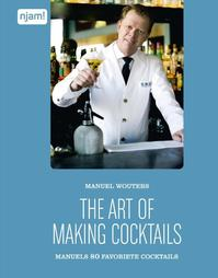 The art of making cocktails - Manuel Wouters (ISBN 9789462772526)