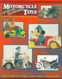 Motorcycle Toys - Sally Gibson-Downs, Christine Gentry (ISBN 9780891456186)