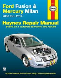 Haynes Ford Fusion & Mercury Milan Automotive Repair Manual - Mike Stubblefield, Jay Storer, John Harold Haynes (ISBN 9781620921210)