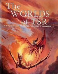 The Worlds of TSR - Inc Tsr (ISBN 9781560768791)